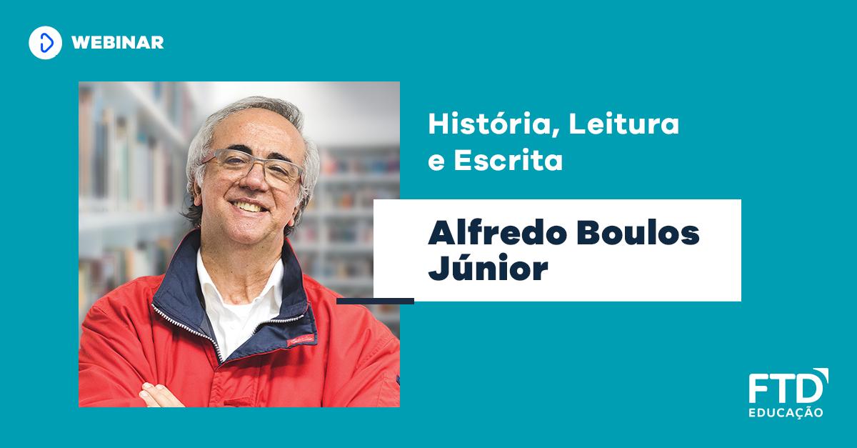 História, Leitura e escrita – Live com Alfredo Boulos Jr.